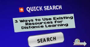 If we have a few basic tools, we already have the resources we need to provide students with quality distance learning opportunities. So we can end the resource scramble. Click through to see how—there's a video and a cheat sheet to help!