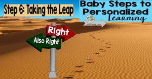 There is a dynamic vision of personalized learning that is student driven, creative, and laser-focused on specific learning targets. This vision of personalized learning teaches students to take ownership of their learning and to become life-long learners, as they will surely need to be in our rapidly changing economy. This post discusses bringing together the Baby Steps to Personalized Learning and taking the leap.