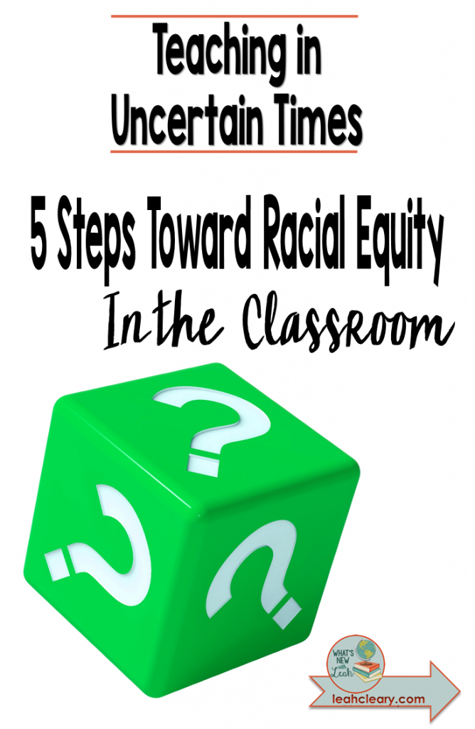 It's time to talk about racial equity in the classroom. I get personal in this post, discuss my own shortcomings, and offer 5 ways to build racial equity in the classroom.