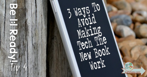 """It's easy to get caught up in the classroom technology bandwagon, but it may not be for the right reasons. In this post I share three ways to prevent your 1:1 classroom from turning into the old """"book work"""" classroom. In short it's best to break up your technology use with other activities, employ the use of stations, and integrate some play with technology games from time to time. Cheers to your digital classroom!"""