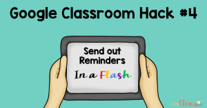 """Google Classroom provides an easy way to remind students to finish their assignments. You can target students who are """"done"""" and """"not done,"""" and you can send emails to those particular groups. Remind them that their assignment is due, ask if they need clarification--whatever you need to tell them, it can be done in a flash!"""