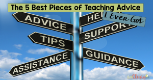 What are some of the best pieces of teaching advice that you ever received? I've compiled the top five best pieces of advice I've ever gotten, and they've helped my instruction and ability to relate with my students tremendously. Classroom management is a real challenge, but some of this advice will help you to improve your classroom environment and have a positive learning space.