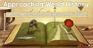 "World history is my favorite ""kid""--my favorite subject to teach. Through primary sources (and secondary sources), as well as through fiction, it can really open students' eyes to the way historians work and to the ways in which history is interpreted--both correctly and incorrectly. I share three ways in which I use sources and fiction to analyze in this post, and I'm confident that your students will have a more solid understanding of world history after trying these activities, too."